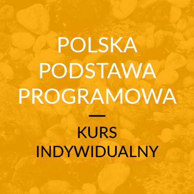Kurs: Polska Podstawa Programowa