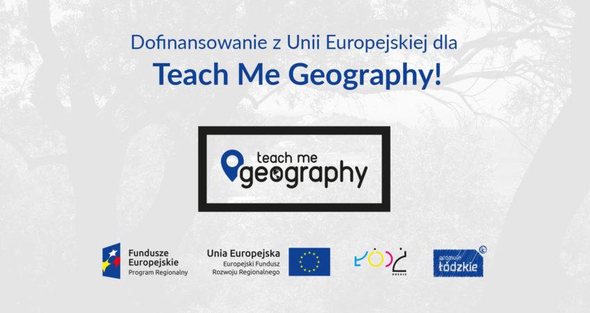 Dofinansowanie z UE dla Teach Me Geography